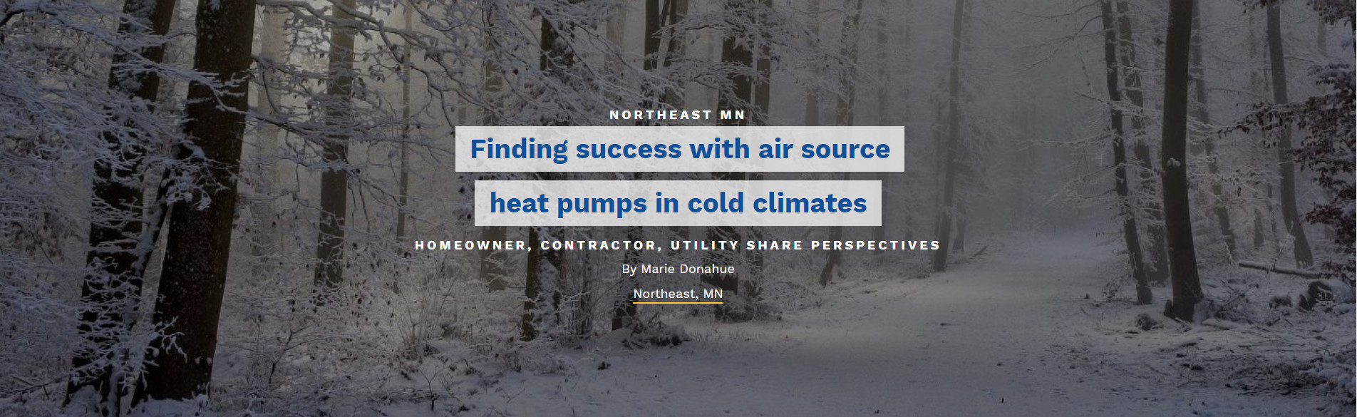 Finding success with air source heat pumps in cold climates