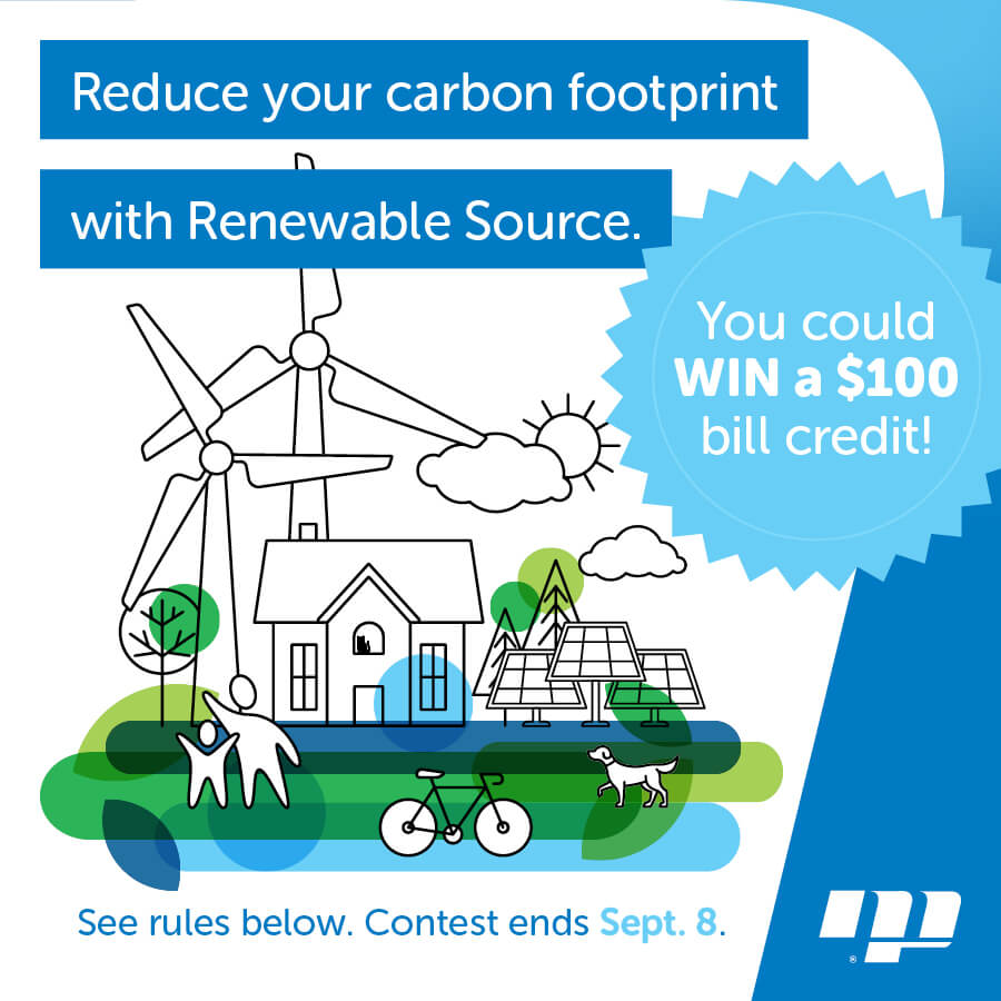 Power your home with renewable source. Win a $100 bill credit!